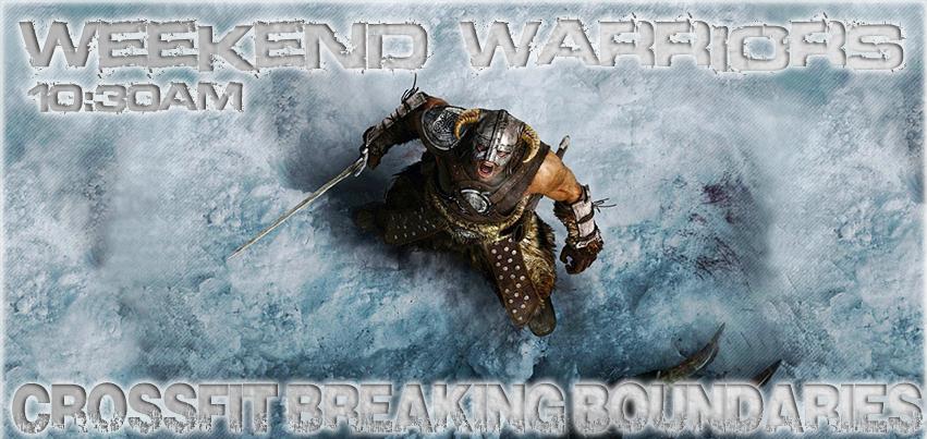 Weekend Warriors 2-15-14